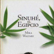 Libros de segunda mano: MIKA WALTARI - SINUHÉ EL EGIPCIO - NOVELA HISTÓRICA Nº 16 - EL PAÍS - 2005. Lote 29714823