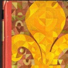 Libros de segunda mano: ANNE Y SERGE GOLON - ANGÉLICA Y EL REY - CÍRCULO DE LECTORES - 1967. Lote 29735712