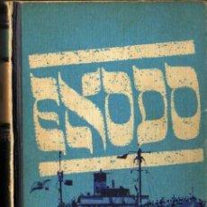 Libros de segunda mano: LEON URIS - ÉXODO - CÍRCULO DE LECTORES - 1973. Lote 29735715