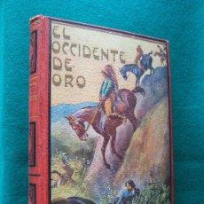 Libros de segunda mano: EL OCCIDENTE DE ORO-AVENTURAS ENTRE LOS PIELES ROJAS DEL CANADA-LUIGI MOTTA-MAUCCI-1915-1925 ?. Lote 29802675