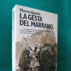 Libros de segunda mano: LA GESTA DEL MARRANO-LA SAGA DE UNA FAMILIA JUDIA-INQUISICION-JUDIO-MARCOS AGUINIS-1992-1ª EDICION.. Lote 29821624