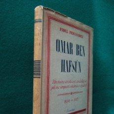 Libros de segunda mano: OMAR BEN HAFSUN-UN REINO CRISTIANO ANDALUZ AÑOS 854/917-FIDEL FERNANDEZ MARTINEZ-1942-1ª EDICION.. Lote 29823533