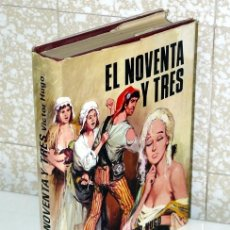 Libros de segunda mano: EL NOVENTA Y TRES - VICTOR HUGO- TOMO II EDIT. PETRONIO 1972. Lote 29847278