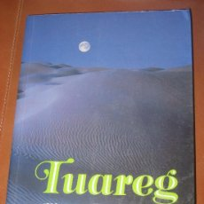 Libros de segunda mano: TUAREG. ALBERTO VAZQUEZ FIGUEROA. Lote 29951229