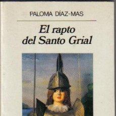Libros de segunda mano: EL RAPTO DEL SANTO GRIAL O EL CABALLERO DE LA VERDE OLIVA.. PALOMA DIAZ-MAS. ANAGRAMA. LITERACOMIC.. Lote 30690592