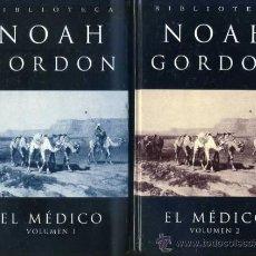 Libros de segunda mano: NOAH GORDON : EL MÉDICO - DOS TOMOS (2003) TAPA DURA. Lote 30718312