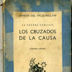 Libros de segunda mano: AUSTRAL Nº 460 : RAMÓN DEL VALLE-INCLÁN - LA GUERRA CARLISTA. LOS CRUZADOS DE LA CAUSA (1960) . Lote 31202639