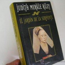 Libros de segunda mano: EL JARDIN DE LA SERPIENTE, JUDITH MERKLE RILEY, 1997, PLANETA ED, REF N. HISTORICA B1 1B6. Lote 31253491