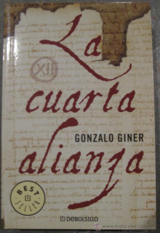 gonzalo giner, la cuarta alianza, nuevo - Comprar Libros de novela ...