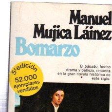 Libros de segunda mano: MANUEL MUJICA LÁINEZ, BOMARZO, PLANETA, BARCELONA, 1980, 628 PÁGINAS, 13 POR 20CM. Lote 31523889