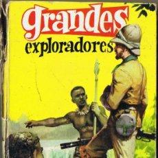 Libros de segunda mano: GRANDES EXPLORADORES - J. REPOLLES - EDITORIAL FERMA - 1963. Lote 31969575