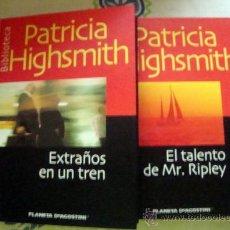 Libros de segunda mano: 2 LIBROS BIBLIOTECA PATRICIA HIGHSMITH-EXTRAÑOS EN UN TREN Y EL TALENTO DE MR. RIPLEY-PLANETA 2001. Lote 32018963