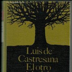 Libros de segunda mano: EL OTRO ÁRBOL DE GUERNICA - LUIS DE CASTRESANA - 1969- NOVELA HISTÓRICA- GUERRA CIVIL - NUEVO. Lote 32103063