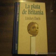 Libros de segunda mano: LA PLATA DE BRITANIA - LINDSEY DAVIS - SALVAT. Lote 32444845