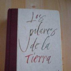 Libros de segunda mano: LOS PILARES DE LA TIERRA. KEN FOLLET. Lote 32649470