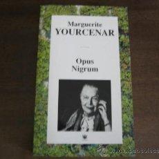 Libros de segunda mano: OPUS NIGRUM - MARGUERITE YOURCENAR - RBA. Lote 32844790