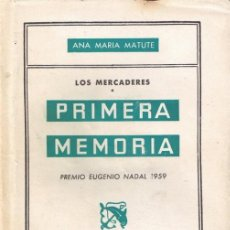 Libros de segunda mano: PRIMERA MEMORIA-POR ANA MARIA MATUTE,. Lote 34103012