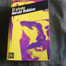 Libros de segunda mano: EL PIRATA HAROLD ROBBINS. Lote 34177305
