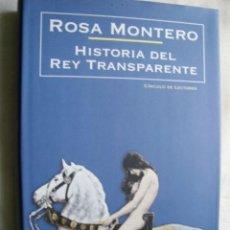 Libros de segunda mano: HISTORIA DEL REY TRANSPARENTE. MONTERO, ROSA. 2005. Lote 34319719