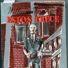 Libros de segunda mano: 1956: FAULKNER: ESTOS TRECE. Lote 34372666