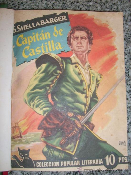 Libros de segunda mano: CAPITAN DE CASTILLA (PARTES 1 y 2), por S. Shellabarger - Colección Pop. Literaria - España - 1956 - Foto 2 - 34372823