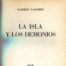 Libros de segunda mano: LAFORET: LA ISLA Y LOS DEMONIOS. CANARIAS. Lote 34373018