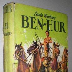 Libros de segunda mano: LEWIS WALLACE: BEN-HUR.. Lote 34560341