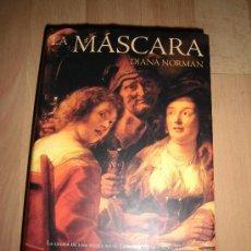 Libros de segunda mano: LA MASCARA DIANA NORMAN EDICIONES B 1996. Lote 34594924