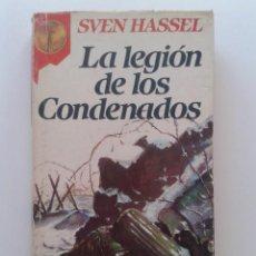 Libros de segunda mano: LA LEGION DE LOS CONDENADOS - SVEN HASSEL - GRAN RENO. Lote 34856581
