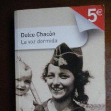Libros de segunda mano: DULCE CHACÓN: LA VOZ DORMIDA. ED. SANTILLANA 2007.. Lote 35047775