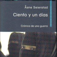 Libros de segunda mano: CIENTO Y UN DIAS. CRONICA DE UNA GUERRA. ASNE SEIERSTAD. CIRCULO DE LECTORES 2005. LITERACOMIC.. Lote 35068405