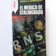 Libros de segunda mano: EL MÉDICO DE STALINGRADO - NOVELA HISTÓRICA HEINZ KONSALIK II GUERRA MUNDIAL CIRUJANO LIBRO RENO. Lote 35511715