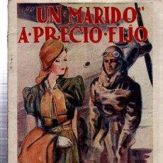 Libros de segunda mano: UN MARIDO A PRECIO FIJO, LUISA MARÍA LINARES, LA NOVELA ROSA 1940. Lote 35630716
