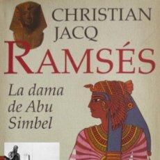 Libros de segunda mano - RAMSÉS - LA DAMA DE ABU SIMBEL - CHRISTIAN JACQ - CÍRCULO DE LECTORES - - 35723444