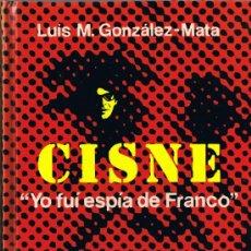 Libros de segunda mano: CISNE - LUIS M. GONZALEZ MATA - 1977 - ARGOS VERGARA. Lote 36237482