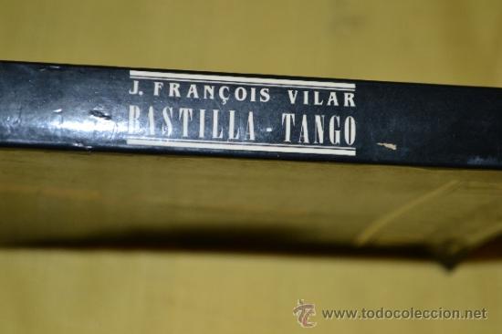 Libros de segunda mano: Bastilla-Tango de J. François Vilar-Editorial Etiqueta Negra. - Foto 2 - 36407370
