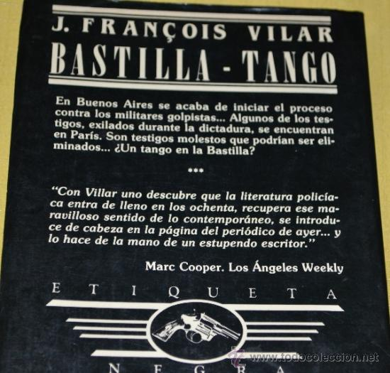 Libros de segunda mano: Bastilla-Tango de J. François Vilar-Editorial Etiqueta Negra. - Foto 3 - 36407370