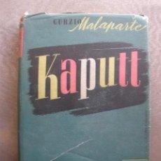 Libros de segunda mano: KAPUTT. DE CURZIO MALAPARTE. PRIMERA EDICIÓN. 1947. JOSÉ JANES, EDITOR. BARCELONA. Lote 36474348