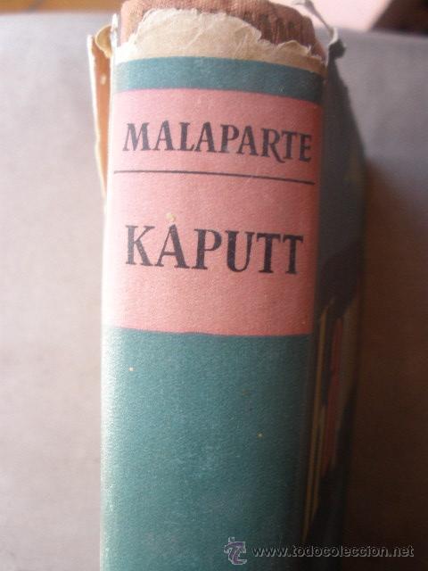 Libros de segunda mano: KAPUTT. DE CURZIO MALAPARTE. PRIMERA EDICIÓN. 1947. JOSÉ JANES, EDITOR. BARCELONA - Foto 3 - 36474348