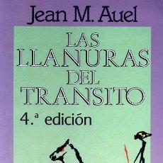 Libros de segunda mano: JEAN M. AUEL. LAS LLANURAS DEL TRÁNSITO. MADRID, 1993. NOVELA.. Lote 36660601