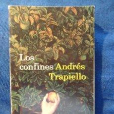 Libros de segunda mano: LOS CONFINES. ANDRES TRAPIELLO. EDICIONES DESTINO, ANCORA Y DELFIN 1153. RUSTICA CON SOLAPA. 14 X 23. Lote 37659877
