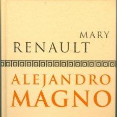 Libros de segunda mano: ALEJANDRO MAGNO - MARY RENAULT (TAPA DURA, NUEVO). Lote 39123278