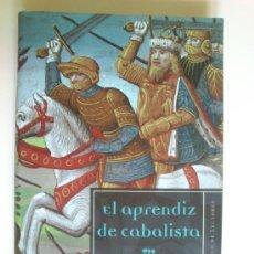 Libros de segunda mano: EL APRENDIZ DE CABALISTA - CÉSAR VIDAL - EDICIONES SIRUELA 2005. Lote 37949723