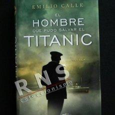 Libros de segunda mano: HOMBRE QUE PUDO SALVAR EL TITANIC -E CALLE CALIFORNIAN STANLEY LORD BARCO NOVELA HISTÓRICA LIBRO. Lote 38307719