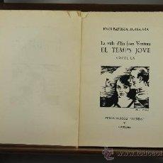 Libros de segunda mano: 3620- LA VIDA D'EN JOAN VENTURA EL TEMPS JOVE. JOAN BAPTISTA XURIGUERA. EDIT. ILERDA 1967.. Lote 38452981