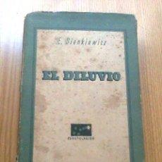 Libros de segunda mano: EL DILUVIO POR ENRIQUE SIENKIEWICZ - 327 PAGINAS. Lote 38590739