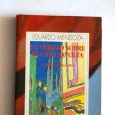 Libros de segunda mano: LA VERDAD SOBRE EL CASO SAVOLTA DE EDUARDO MENDOZA 1993. Lote 38582657