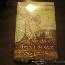 Libros de segunda mano: ELS FETS DEL REI ARTUS I ELS SEUS NOBLES CAVALLERS - JOHN STEINBECK - EDITORIAL COLUMNA. Lote 38755425
