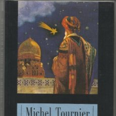 Libros de segunda mano: GASPAR, MELCHOR Y BALTASAR. MICHEL TOURNIER. EDHASA. BARCELONA.1996 . Lote 38783785