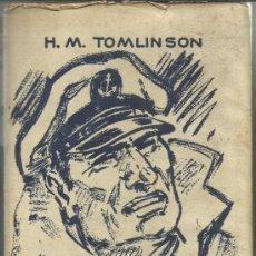 Libros de segunda mano: MAREJADA EN EL ATLÁNTICO. H.M. TOMLINSON. EDITORIAL ALBATROS. MADRID. 1957. Lote 38809098